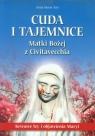 Cuda i tajemnice Matki Bożej z Civitavecchia Krwawe łzy i objawienia Turi Anna Maria