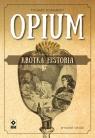 Opium Krótka historia