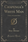 Chapenga's White Man