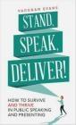 Stand, Speak, Deliver! Vaughan Evans