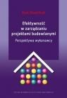 Efektywność w zarządzaniu projektami budowlanymi E. Głodziński
