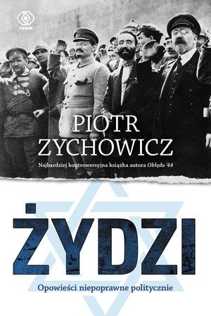 Żydzi Zychowicz Piotr