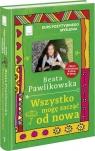 Kurs pozytywnego myślenia Wszystko mogę zacząć od nowa Pawlikowska Beata