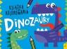 Książka do kolorowania. Dinozaury praca zbiorowa