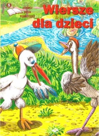 Wiersze dla dzieci 8 Antologia poetów współczesn. praca zbiorowa