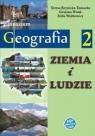 Ziemia i ludzie. Geografia 2. Podręcznik dla gimnazjum. Teresa Krynicka-Tarnacka, Grażyna Wnuk, Zofia Woj