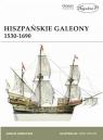 Hiszpańskie Galeony 1530-1690 w.2019