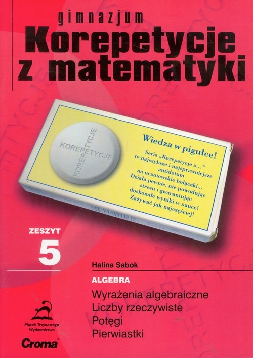 Zeszyt 5 gimnazjum Korepetycje z matematyki Sabok Halina