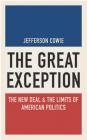 The Great Exception Jefferson Cowie