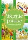 Baśnie polskie Maciejowe wąsy, Kije samobije i inne opowieści Zięba Aleksandra