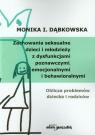Zachowania seksualne dzieci i młodzieży z dysfunkcjami poznawczymi, emocjonalnymi i behawioralnymi