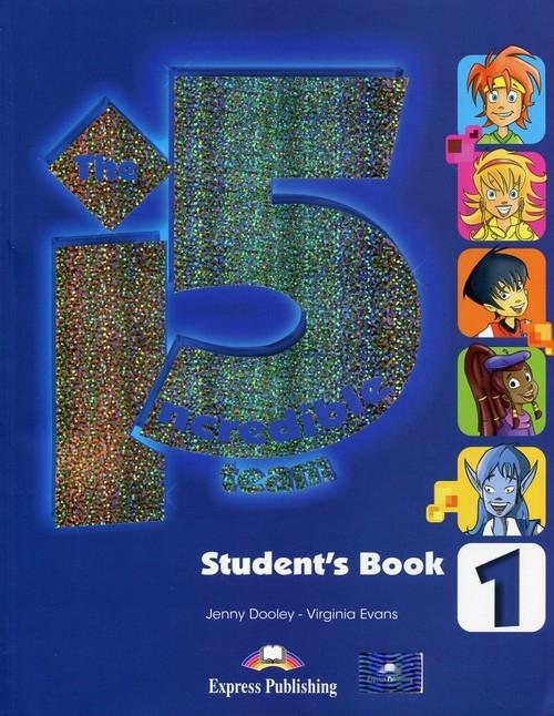 The Incredible 5 Team 1 Student's Book + kod i-ebook Dooley Jenny, Evans Virginia
