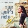 Sekrety zamkowych podziemi. Audiobook Joanna Hacz