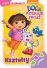 Dora poznaje świat Kształty 4+ Ciekawski przedszkolak