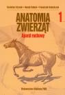 Anatomia zwierząt Aparat ruchowy Tom 1