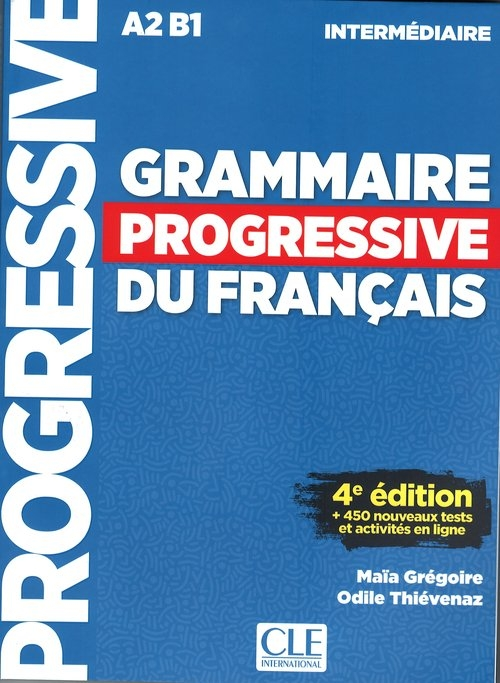 Grammaire progressive niveau intermediaire A2 B1 +CD Gregoire Maia, Thievenaz Odile