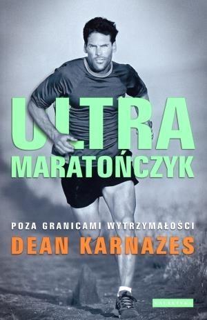 Ultramaratończyk Karnazes Dean