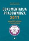 Dokumentacja pracownicza 2017 ponad 300 wzorów z komentarzem Mroczkowska Renata, Potocka-Szmoń Patrycja