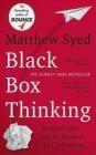 Black Box Thinking Matthew Syed
