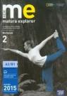 New Matura Explorer 2 Workbook Matura 2015 Szkoła ponadgimnazjalna. A2/B1 Naunton Jon, Łubecka Alina, Milewska Anna, Inglot Marta