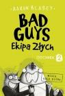 Bad Guys. Ekipa Złych Odcinek 2 Blabey Aaron