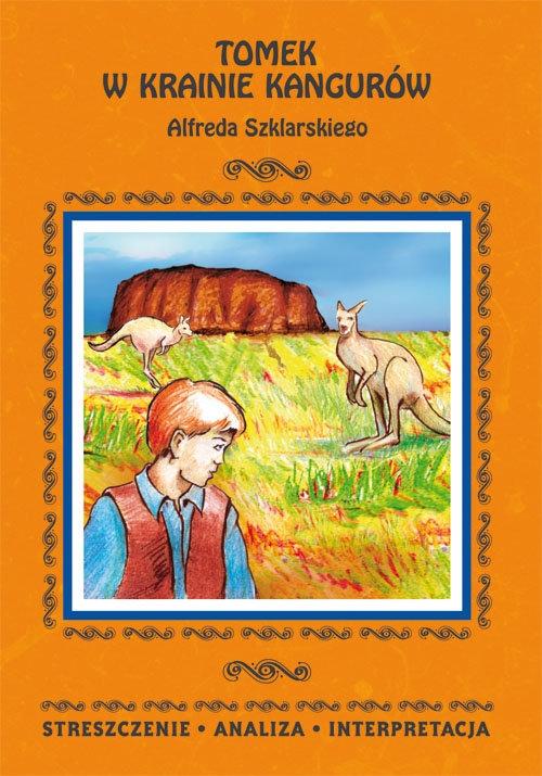 Tomek w krainie kangurów Alfreda Szklarskiego