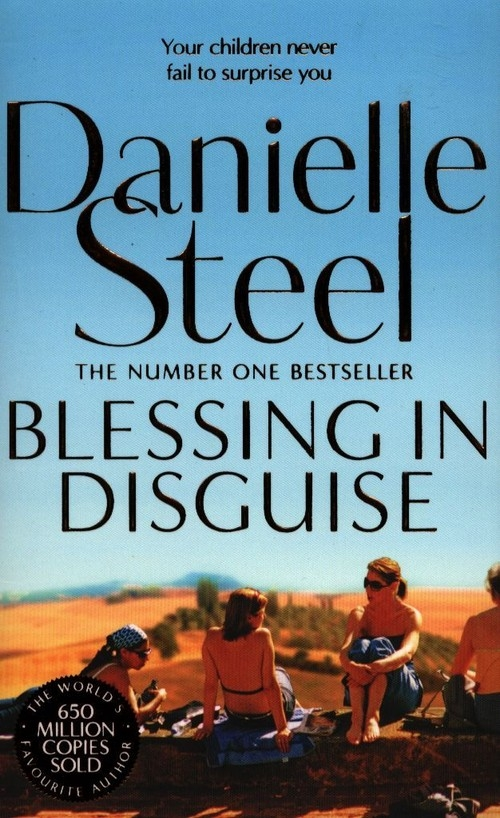 Blessing In Disguise Steel Danielle