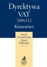 Dyrektywa Vat 2006/112 Komentarz Praktyczny Lewandowski Kamil, Fałkowski Paweł