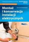 Montaż i konserwacja instalacji elektrycznych Kołodziejczyk Sławomir
