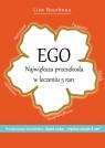 Ego Największa przeszkoda w leczeniu 5 ran