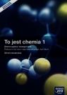 To jest chemia 1. Chemia ogólna i nieorganiczna. Podręcznik wieloletni z dostępem do e-testów Zakres rozszerzony