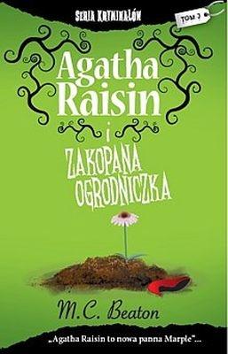 AGATHA RAISIN I ZAKOPANA OGRODNICZKA M. C. BEATON