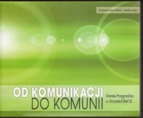 Od komunikacji do komunii. Płyta 4CD