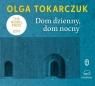 Dom dzienny, dom nocny (Audiobook) Tokarczuk Olga