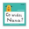 Co widzi Nana?