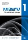 Matematyka 1. Zbiór zadań do liceów i techników. Zakres rozszerzony