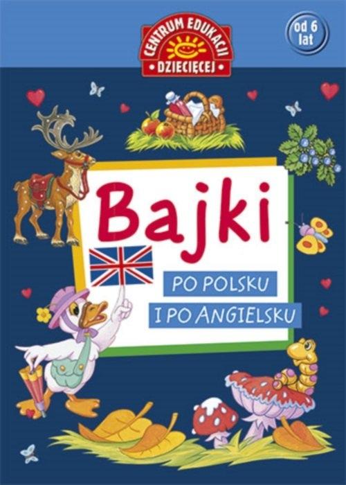 Bajki po polsku i po angielsku Praca zbiorowa