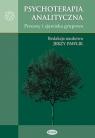 Psychoterapia analityczna Procesy i zjawiska grupowe