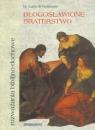 Błogosławione braterstwo: roz. biblijno-duchowe br. Luca di Vertemate