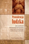Prowidencja ludzka jako podstawa roztropnego formowania zasad życia osobowego i Mazur Piotr Stanisław