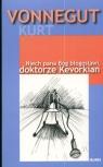 Niech pana Bóg błogosławi doktorze Kevorkian Vonnegut Kurt