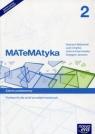 Matematyka 2 Podręcznik Zakres podstawowy Szkoła ponadgimnazjalna Babiański Wojciech, Chańko Lech, Czarnowska Joanna