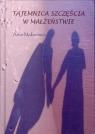 Tajemnica szczęścia w małżeństwie Makarewicz Artur