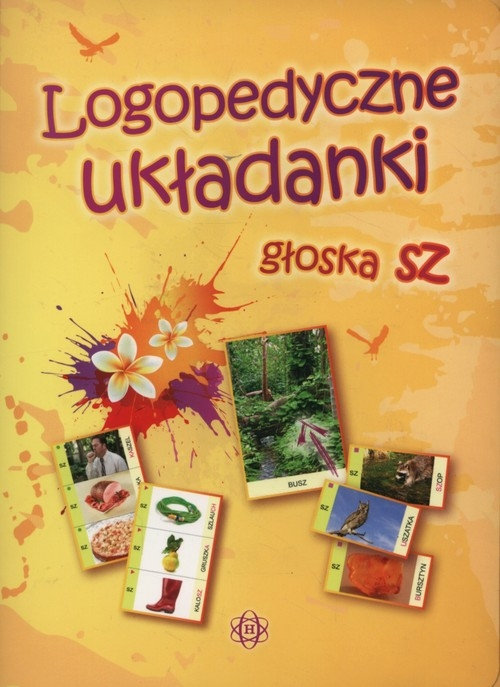 Logopedyczne układanki głoska sz Hinz Małgorzata