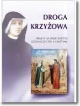 Droga Krzyżowa św. Faustyna Kowalska