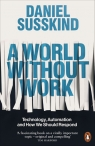 A World Without Work Suskind Daniel