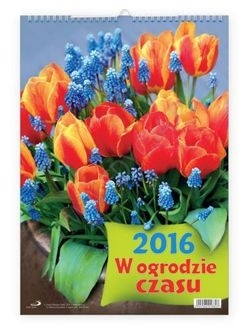 Kalendarz W ogrodzie czasu 2016 .