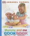 Mummy and Me Cookbook Annabel Karmel