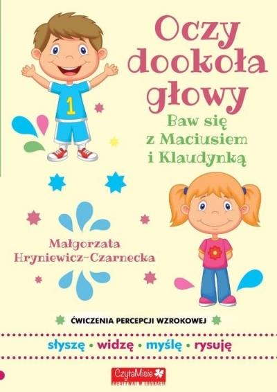 Oczy dookoła głowy. Ćwiczenia percepcji słuchowej Małgorzata Hryniewicz-Czarnecka