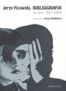 Jerzy Ficowski Bibliografia za lata 1947-2009